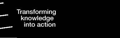 Transforming knowledge into action strapline