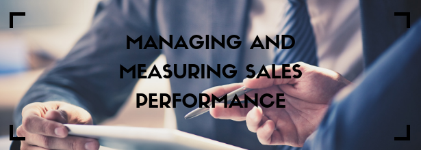 Managing and Measuring Sales Performance
